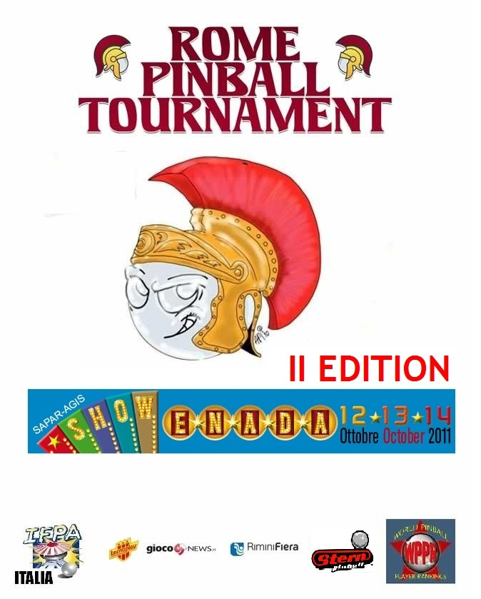 Registration is open for the ROME PINBALL TOURNAMENT: October 12th-13th 2011 in Rome